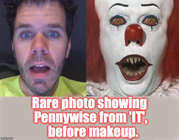 If I was the producer, I would have hired Perez on the spot.... | Rare photo showing Pennywise from 'IT',   before makeup. | image tagged in pennywise | made w/ Imgflip meme maker