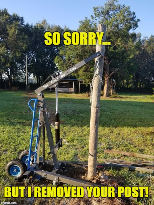 SO SORRY... BUT I REMOVED YOUR POST! | image tagged in post removal | made w/ Imgflip meme maker