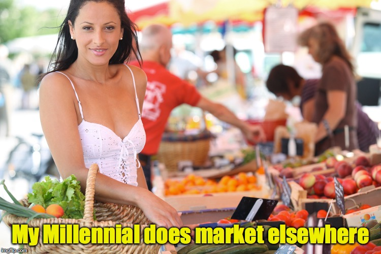 My Millennial does market elsewhere | made w/ Imgflip meme maker