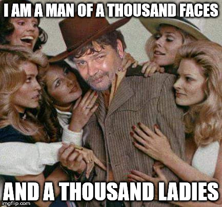 Swiggy cigar suave | I AM A MAN OF A THOUSAND FACES AND A THOUSAND LADIES | image tagged in swiggy cigar suave | made w/ Imgflip meme maker