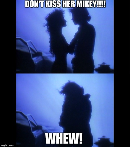 Don't kiss her!! | DON'T KISS HER MIKEY!!!! WHEW! | image tagged in michael jackson,twymmf | made w/ Imgflip meme maker