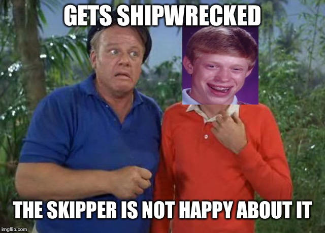 GETS SHIPWRECKED THE SKIPPER IS NOT HAPPY ABOUT IT | made w/ Imgflip meme maker