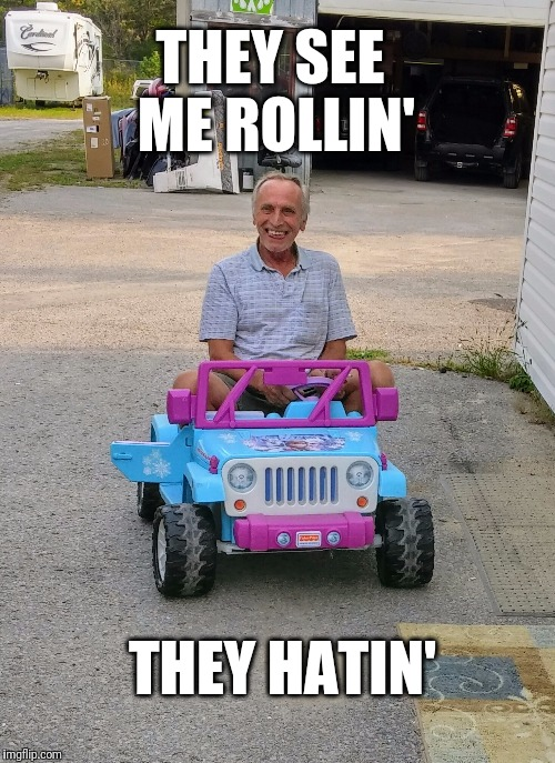 Dad's New Car | THEY SEE ME ROLLIN' THEY HATIN' | image tagged in funny meme,car,old man,they see me rolling | made w/ Imgflip meme maker