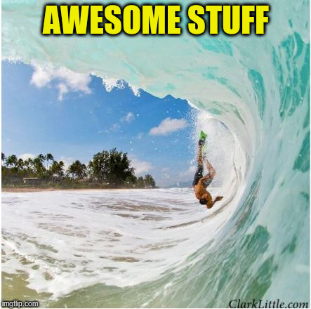 AWESOME STUFF | made w/ Imgflip meme maker