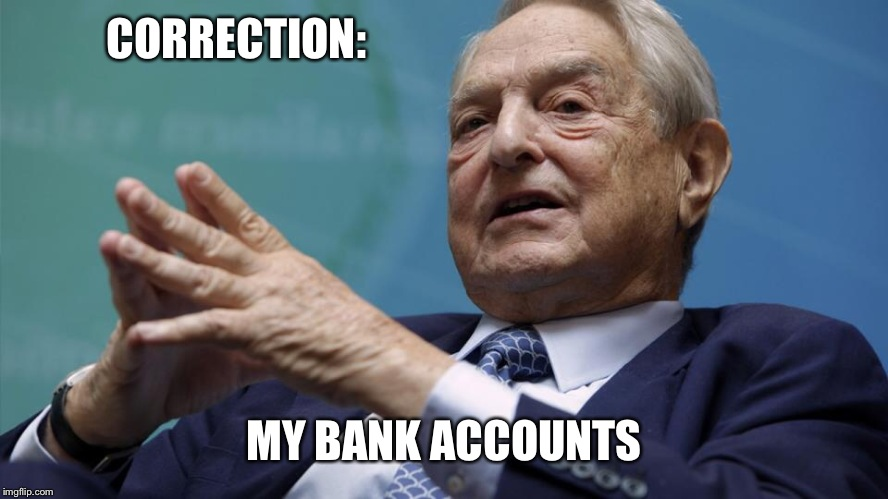 CORRECTION: MY BANK ACCOUNTS | made w/ Imgflip meme maker
