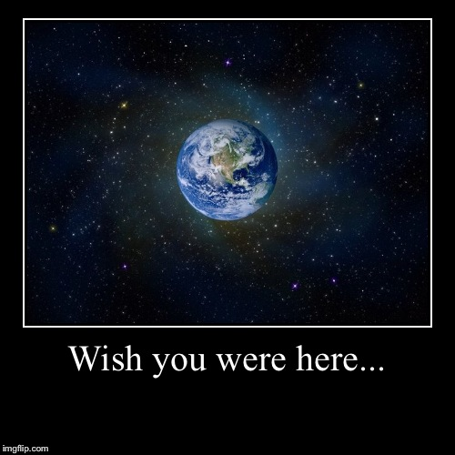 Resub;)  | Wish you were here... | | image tagged in funny,demotivationals | made w/ Imgflip demotivational maker