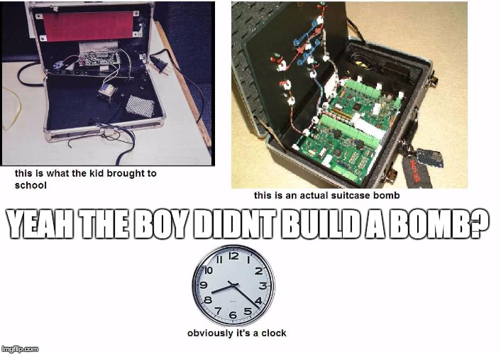 Wheres the explosives? | YEAH THE BOY DIDNT BUILD A BOMB? | image tagged in idiots | made w/ Imgflip meme maker