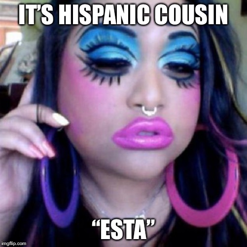"clown makeup | IT'S HISPANIC COUSIN ""ESTA"" 