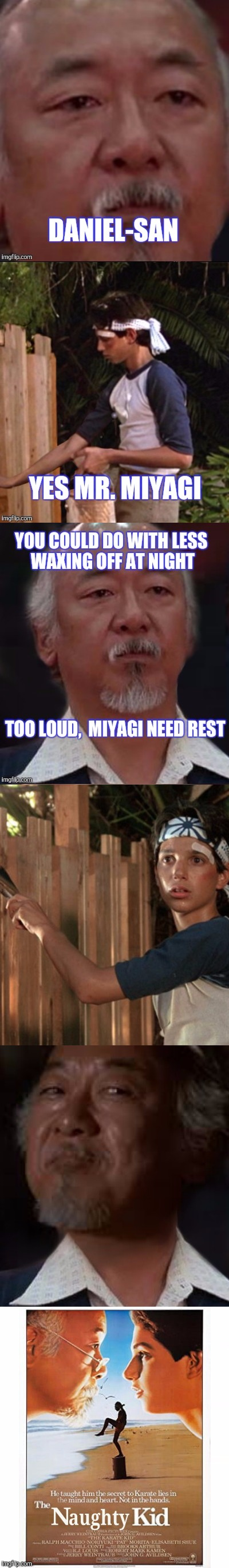 BUT FIGHTERS NEED STRONG WRISTS | . | image tagged in movies,karate kid | made w/ Imgflip meme maker