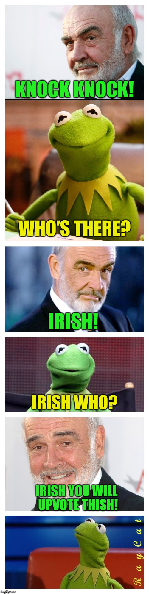 Knock Knock | KNOCK KNOCK! WHO'S THERE? IRISH! IRISH WHO? IRISH YOU WILL UPVOTE THISH! | image tagged in sean and kermit,memes,knock knock,sean connery  kermit | made w/ Imgflip meme maker