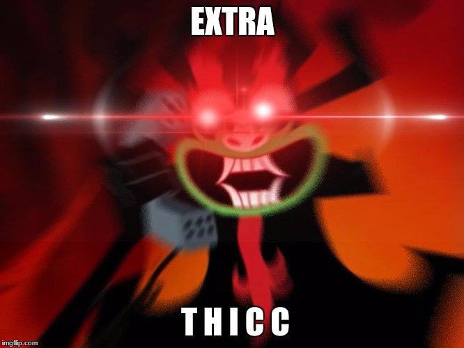 Image result for extra thicc
