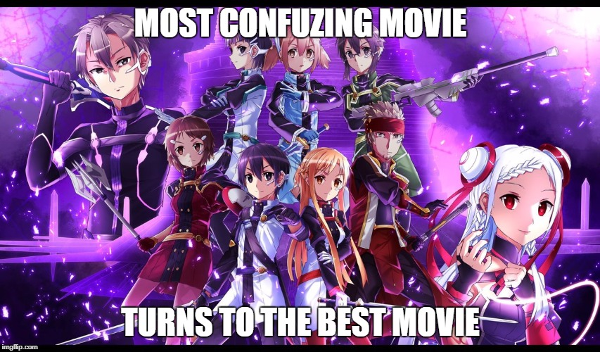 OS was confusing | MOST CONFUZING MOVIE TURNS TO THE BEST MOVIE | image tagged in sao,ordinal scale,anime,meme | made w/ Imgflip meme maker