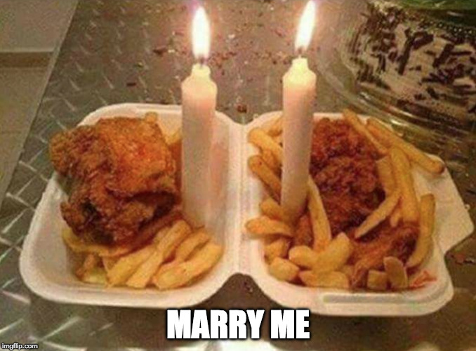 Add some bacon and it's a date! | MARRY ME | image tagged in fried chicken,iwanttobebacon,iwanttobebaconcom,marry me | made w/ Imgflip meme maker