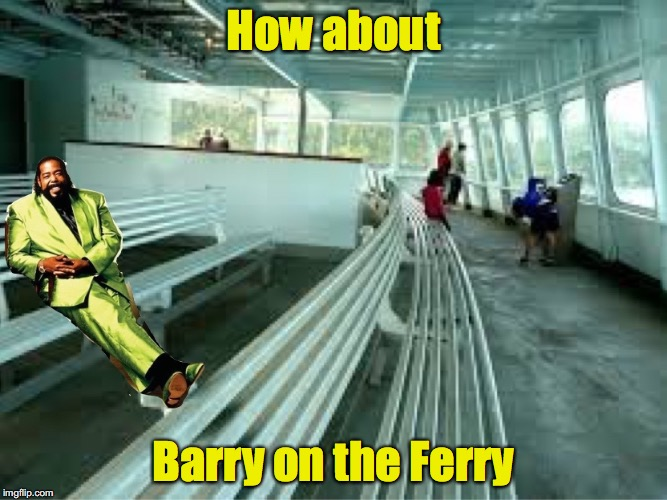How about Barry on the Ferry | made w/ Imgflip meme maker