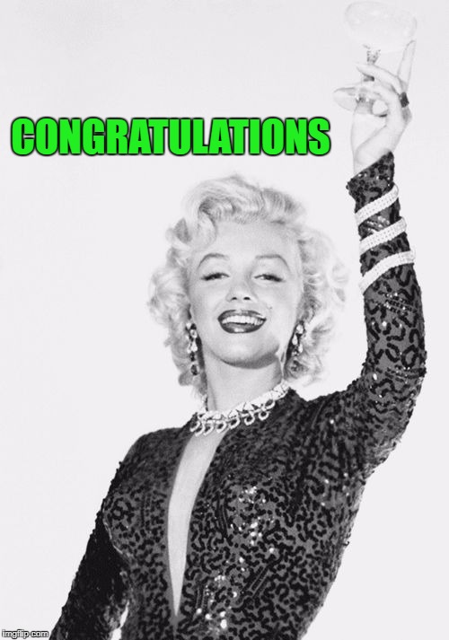 Cheers craziness 3 | CONGRATULATIONS | image tagged in cheers craziness 3 | made w/ Imgflip meme maker