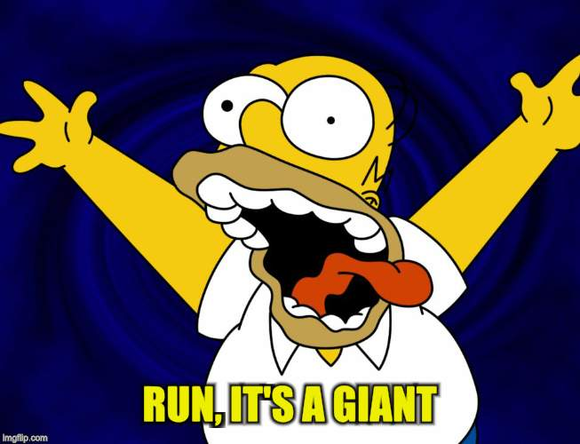 RUN, IT'S A GIANT | made w/ Imgflip meme maker