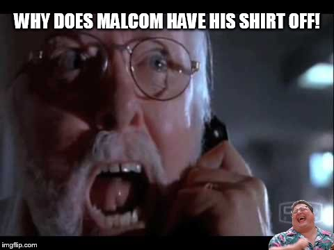 Guns ! | WHY DOES MALCOM HAVE HIS SHIRT OFF! | image tagged in guns | made w/ Imgflip meme maker