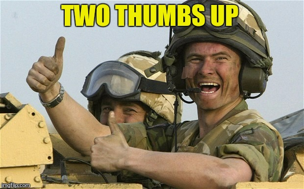 TWO THUMBS UP | made w/ Imgflip meme maker