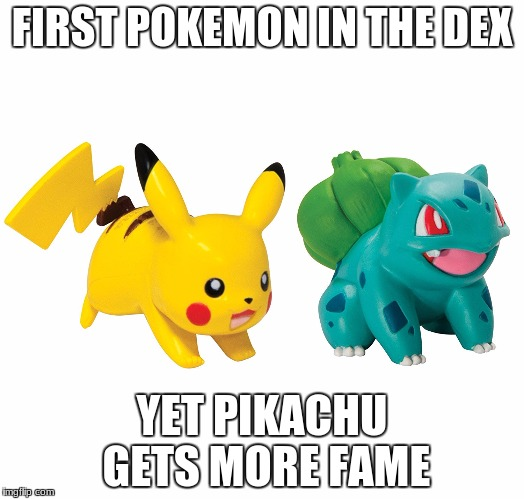FIRST POKEMON IN THE DEX YET PIKACHU GETS MORE FAME | image tagged in hall of fame | made w/ Imgflip meme maker