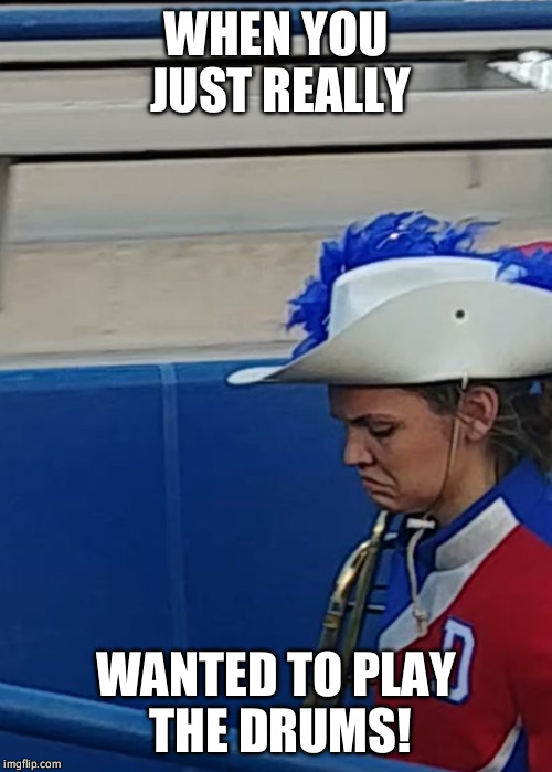 WHEN YOU JUST REALLY WANTED TO PLAY THE DRUMS! | image tagged in shay bearden | made w/ Imgflip meme maker