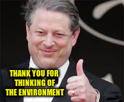THANK YOU FOR THINKING OF THE ENVIRONMENT | made w/ Imgflip meme maker