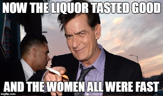 NOW THE LIQUOR TASTED GOOD AND THE WOMEN ALL WERE FAST | made w/ Imgflip meme maker
