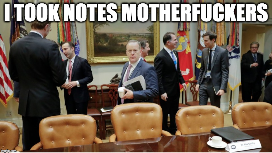 I TOOK NOTES MOTHERF**KERS | image tagged in memes | made w/ Imgflip meme maker
