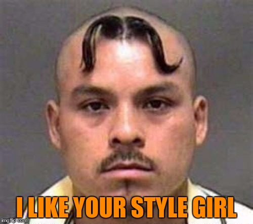 I LIKE YOUR STYLE GIRL | made w/ Imgflip meme maker