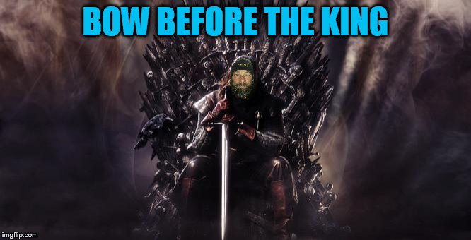 BOW BEFORE THE KING | made w/ Imgflip meme maker