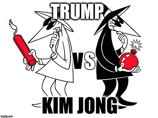 TRUMP KIM JONG V S | image tagged in spy vs spy,memes | made w/ Imgflip meme maker