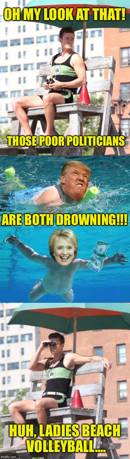 Justin Timberlake's indifference solves all the problems. Everyone happy now? | OH MY LOOK AT THAT! THOSE POOR POLITICIANS ARE BOTH DROWNING!!! HUH, LADIES BEACH VOLLEYBALL.... | image tagged in justin timberlake,donald trump,hilary clinton,lifeguard,drowning | made w/ Imgflip meme maker