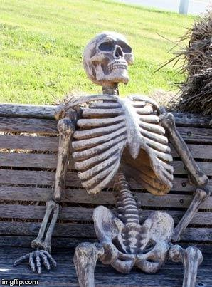 Waiting Skeleton Meme | M | image tagged in memes,waiting skeleton | made w/ Imgflip meme maker