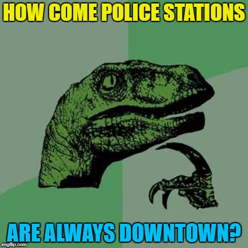 """We could always discuss it downtown..."" 