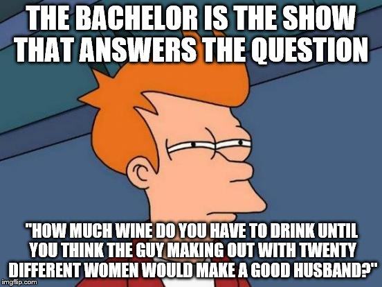 """They may as well call it Help This Guy Who Has No Problems Getting Laid Get Laid"" 