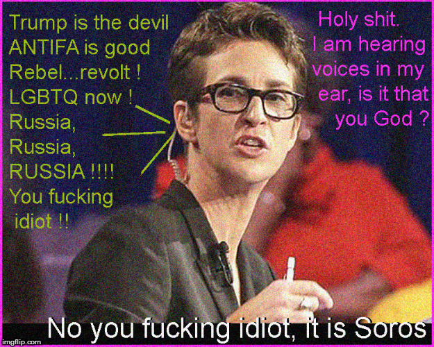 Rachel Madcow- Soros's bitch | image tagged in george soros,rachel maddow,fake news,funny memes,lol so funny,current events | made w/ Imgflip meme maker
