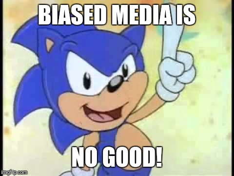 That's no good! | BIASED MEDIA IS NO GOOD! | image tagged in that's no good | made w/ Imgflip meme maker