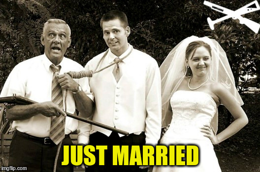 JUST MARRIED | made w/ Imgflip meme maker