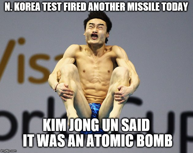 N Korea sucks | N. KOREA TEST FIRED ANOTHER MISSILE TODAY KIM JONG UN SAID IT WAS AN ATOMIC BOMB | image tagged in weapon of mass destruction | made w/ Imgflip meme maker
