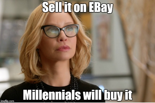Callista Flockhart | Sell it on EBay Millennials will buy it | image tagged in callista flockhart | made w/ Imgflip meme maker