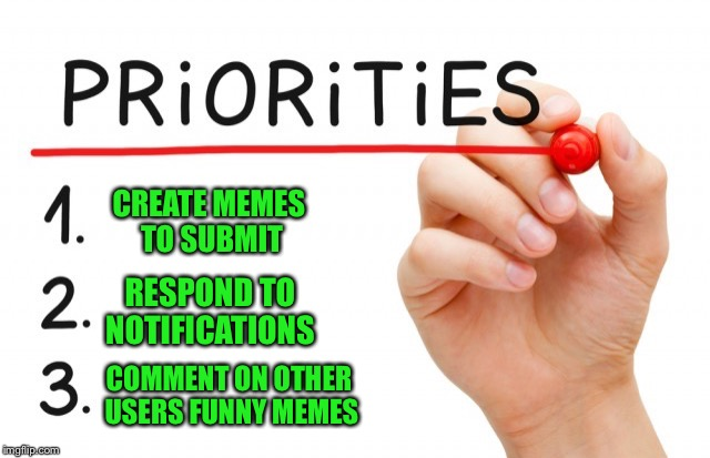 CREATE MEMES TO SUBMIT RESPOND TO NOTIFICATIONS COMMENT ON OTHER USERS FUNNY MEMES | made w/ Imgflip meme maker
