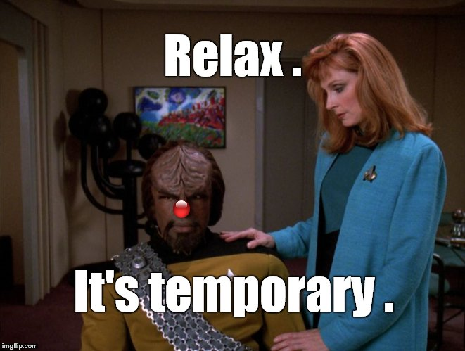 """It's okay, Worf,"" Dr. Crusher said confidently.  