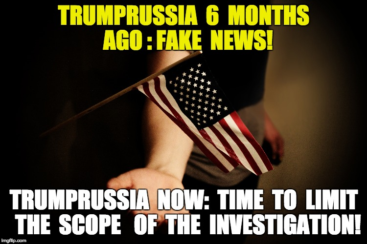 TrumpRussia Then and Now | TRUMPRUSSIA  6  MONTHS  AGO : FAKE  NEWS! TRUMPRUSSIA  NOW:  TIME  TO  LIMIT  THE  SCOPE   OF  THE  INVESTIGATION! | image tagged in donald trump,russia,money in politics,politics | made w/ Imgflip meme maker