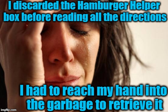 "Welcome to ""FIRST-WORLD Problems"" 