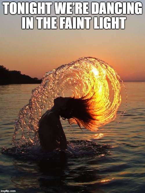 DMB So Right | TONIGHT WE'RE DANCING IN THE FAINT LIGHT | image tagged in dmb,dave matthews band,ocean,sunset,dancing,tonight were dancing in the faint light | made w/ Imgflip meme maker