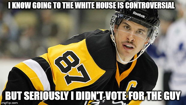 voting | I KNOW GOING TO THE WHITE HOUSE IS CONTROVERSIAL BUT SERIOUSLY I DIDN'T VOTE FOR THE GUY | image tagged in sidney crosby,nhl,political meme,donald trump,sports | made w/ Imgflip meme maker