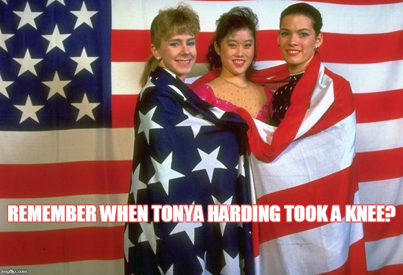 Remember When Tonya Harding Took A Knee? | REMEMBER WHEN TONYA HARDING TOOK A KNEE? | image tagged in tonya harding,taking a knee,politics,funny,american flag | made w/ Imgflip meme maker