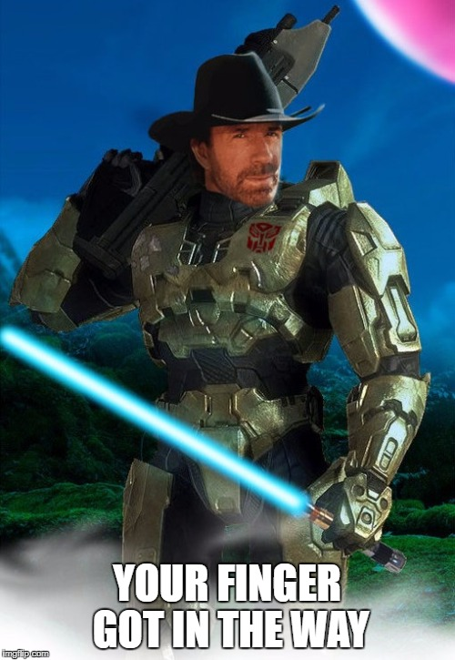 Jedi Master Chief Chuck Norris Prime | YOUR FINGER GOT IN THE WAY | image tagged in jedi master chief chuck norris prime | made w/ Imgflip meme maker