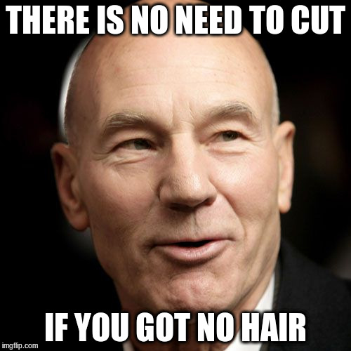 THERE IS NO NEED TO CUT IF YOU GOT NO HAIR | made w/ Imgflip meme maker