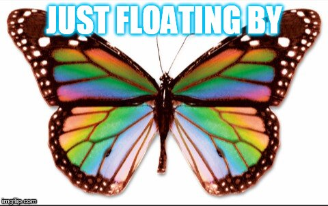 JUST FLOATING BY | made w/ Imgflip meme maker