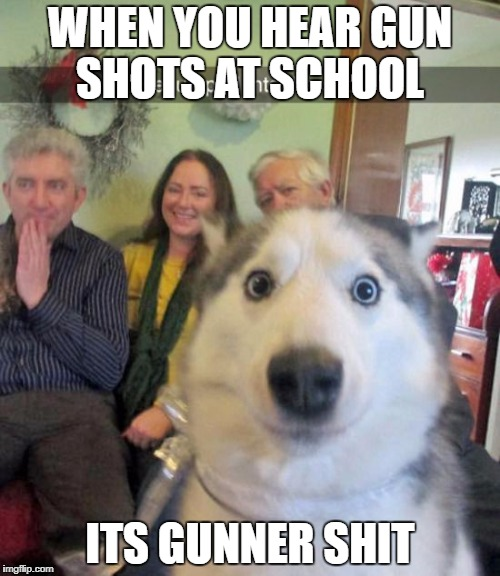 school shooters | WHEN YOU HEAR GUN SHOTS AT SCHOOL ITS GUNNER SHIT | image tagged in back in my day | made w/ Imgflip meme maker